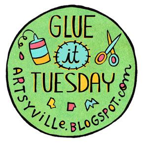 Glue-it Tuesday